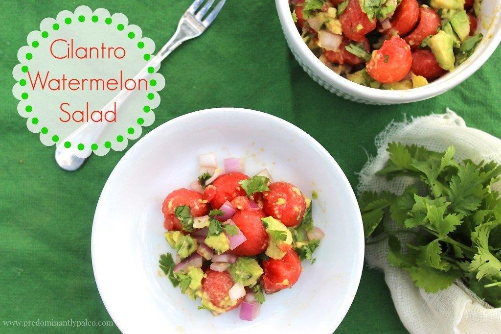 Cilantro Watermelon Salad