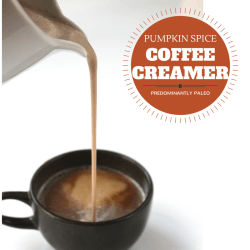Paleo Pumpkin Spice Coffee Creamer