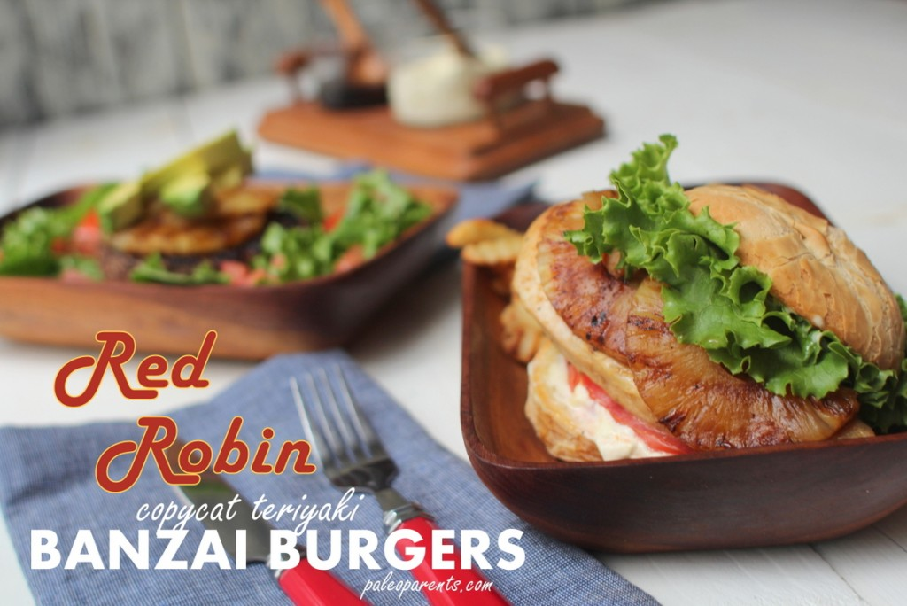 Red Robin Recreaction - Banzai Burgers on PaleoParents