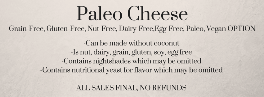 Paleo Cheese