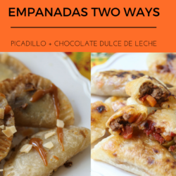 Empanadas Two Ways: Picadillo + Chocolate Dulce de Leche