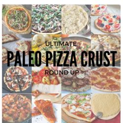 PALEO PIZZA CRUST ROUND UP