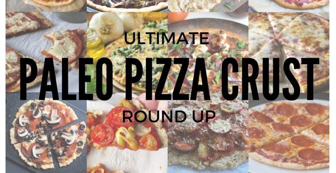 PALEO PIZZA CRUST ROUND UP