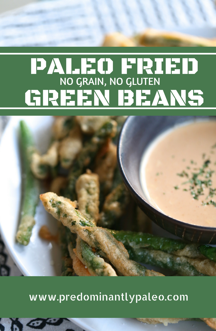 PALEO FRIED GREEN BEANS