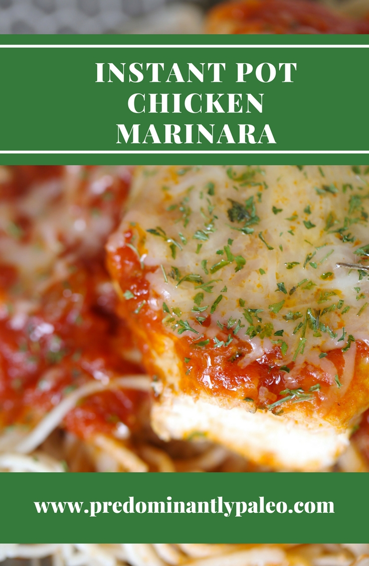 INSTANT POT CHICKEN MARINARA